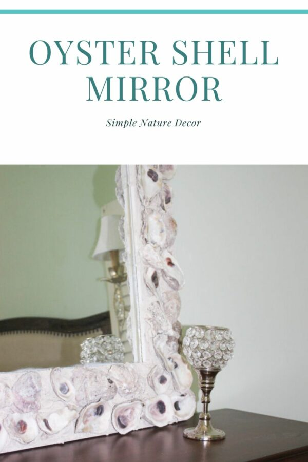 Oyster shell mirror:How To Make a Oyster Shell Mirror