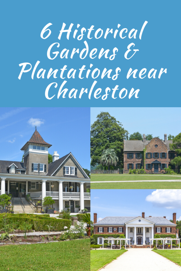 6 historical plantations and gardens near Charleston