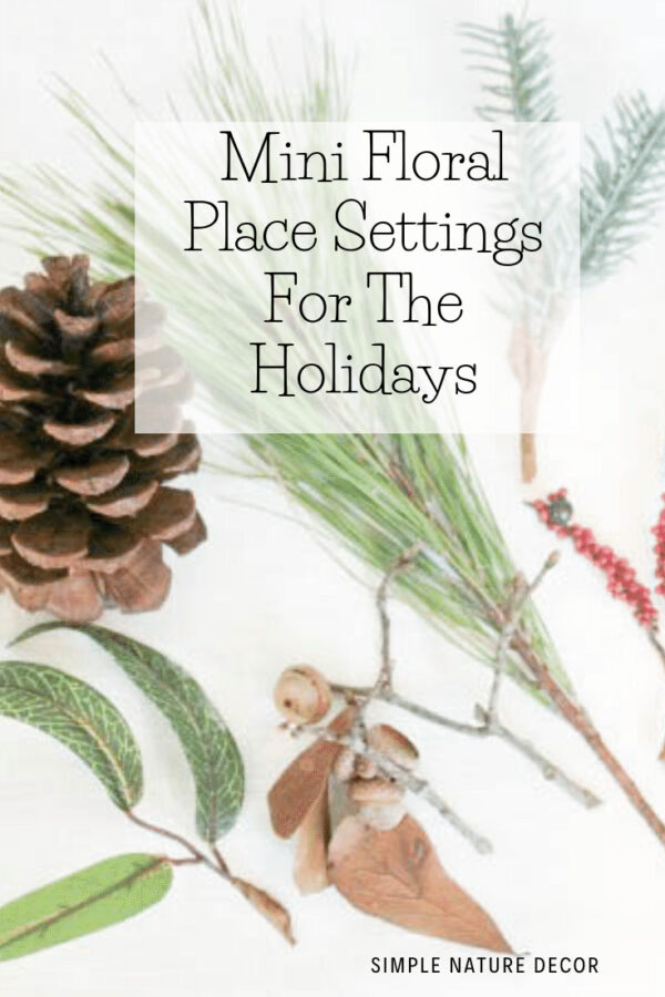 How To Create a Rustic Dried Flower Table Setting For Holidays