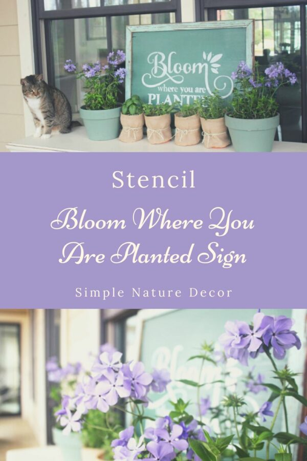How To Stencil A Bloom Where You Are Planted Garden Sign perfect for spring