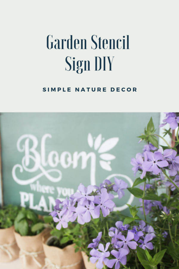 How To Stencil A Bloom Where You Are Planted Garden Sign perfect for garden ideas