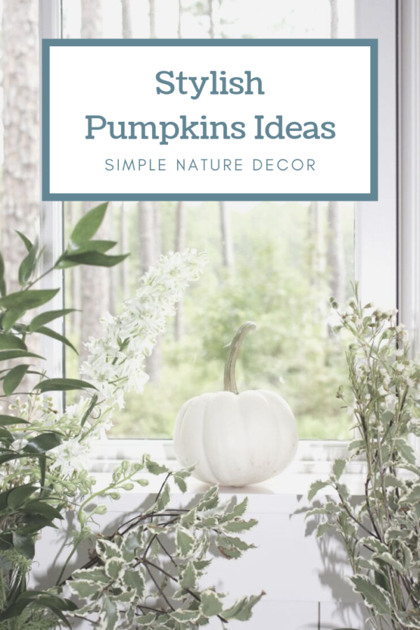 6 Stylish Ways To Decorate Your Home With Pumpkins For The Fall