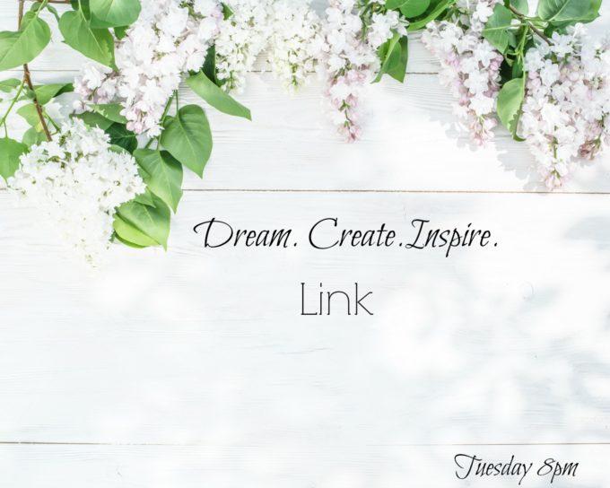 DREAM.CREATE.INSPIRE.Link#134