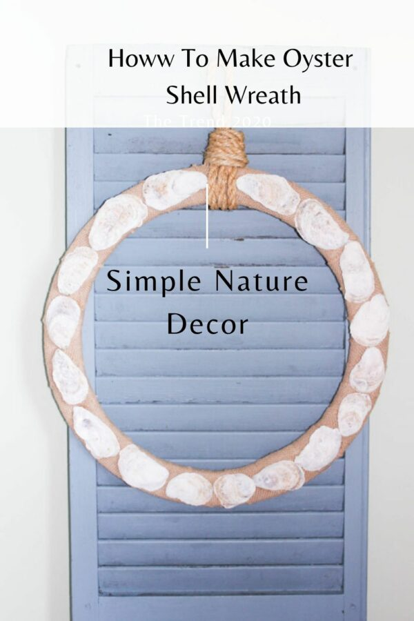 The Secret To Making DIY Oyster Shell Wreath