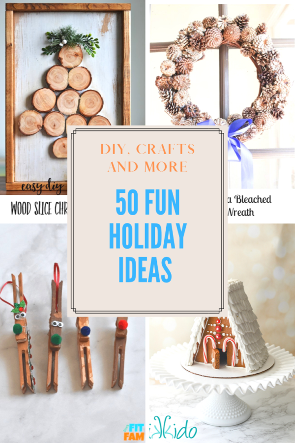 50 Fun Holiday Ideas That Will Make You Smile