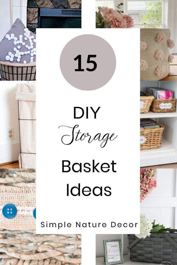 15 DIY Basket Storage Ideas That You Will Love