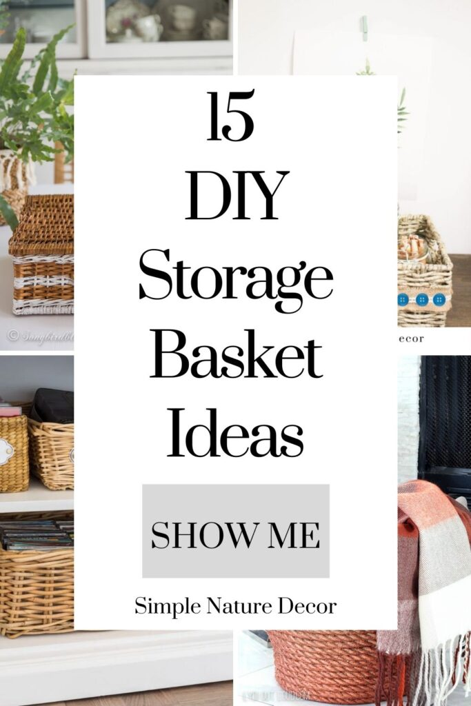 Different ways to decorate with storage baskets:15 DIY Basket Storage Ideas That You Will Love