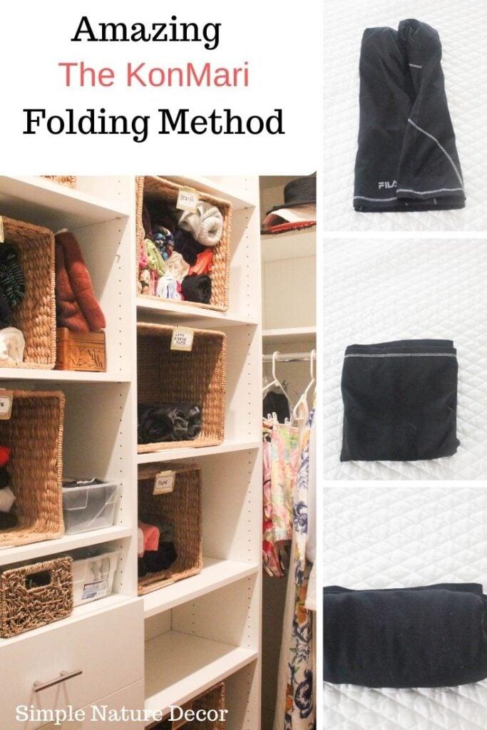 KonMari Folding Method to keep clothes organized