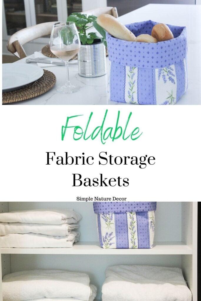 How To Make Foldable Fabric Storage Baskets